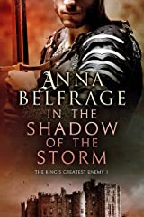 In the Shadow of the Storm: The King's Greatest Enemy #1 Kindle Edition