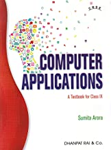 Computer Applications A Textbook For CBSE Class 9 for 2020 Examination
