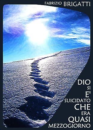 Dio si è suicidato che era quasi mezzogiorno