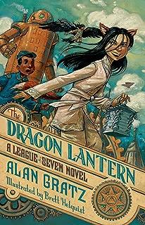 The Dragon Lantern: A League of Seven Novel (The League of Seven Book 2) (English Edition)