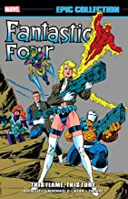 Fantastic Four Epic Collection: This Flame, This Fury (Fantastic Four (1961-1996))