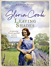 Leaving Shades: A captivating Cornish saga filled with love and secrets (The Leaving Shades Sagas Book 1)
