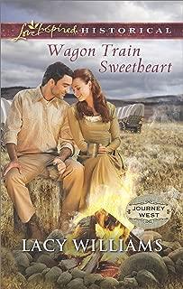 Wagon Train Sweetheart (Journey West Book 2)