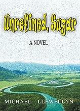 Unrefined, Sugar