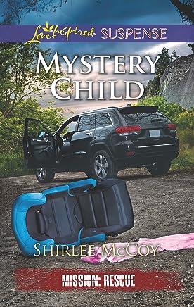 Mystery Child (Mission: Rescue Book 5)
