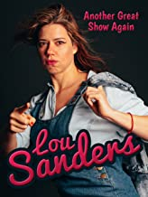 Lou Sanders: Another Great Show Again