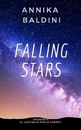 La luce delle stelle cadenti: Episodio 5 (Falling stars Vol. 6)