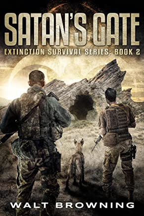 Satan's Gate (Extinction Survival Series Book 2)