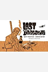 Last Of The Independents Vol. 1 Kindle Edition