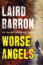 Worse Angels (An Isaiah Coleridge Novel Book 3)