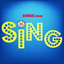 Songs from Sing (From Sing Movie)
