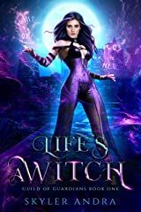 Life's a Witch: Paranormal Reverse Harem Romance (Guild of Guardians Book 1) Kindle Edition