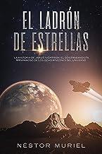 El Ladrón de Estrellas: La historia de Jarvis Nightrain, el contrabandista espacial más famoso de los ocho rincones del universo
