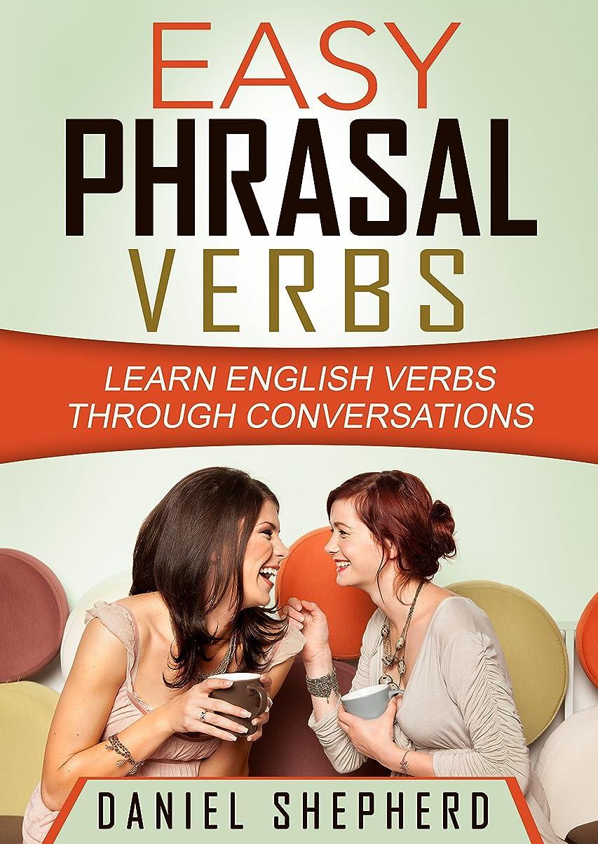 戸棚ロシア近代化するEasy Phrasal Verbs: Learn English verbs through conversations (English Edition)