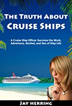 Best the truth about cruise ships Reviews