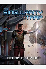 The Singularity Trap Kindle Edition