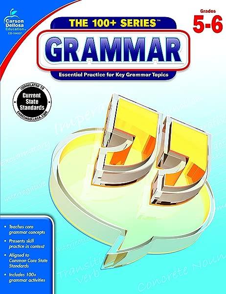 Carson Dellosa The 100 Series Grammar Workbook Grades 5 6