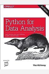 Python for Data Analysis: Data Wrangling with Pandas, NumPy, and IPython Kindle Edition
