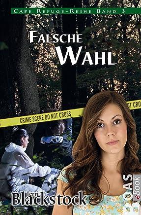 Falsche Wahl: Cape Refuge-Reihe Band 3 (German Edition)