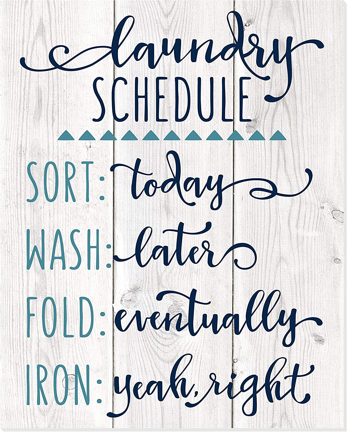 Laundry Schedule Whitewashed Ranking TOP1 Max 83% OFF Rustic Wall Wood 20x25 Sign