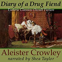 Diary of a Drug Fiend: Esoteric Classics: Occult Fiction