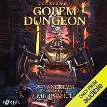 Golem Dungeon: Orb Keeper #1 LitRPG