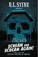 Scream and Scream Again!: Spooky Stories from Mystery Writers of America Kindle Edition