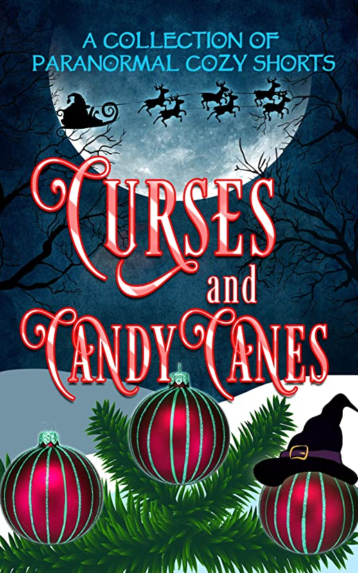 最初アシスタントニコチンCurses and Candy Canes: A Paranormal Mystery Christmas Anthology (English Edition)