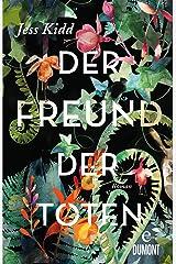 Der Freund der Toten: Roman (Taschenbücher) (German Edition) Format Kindle