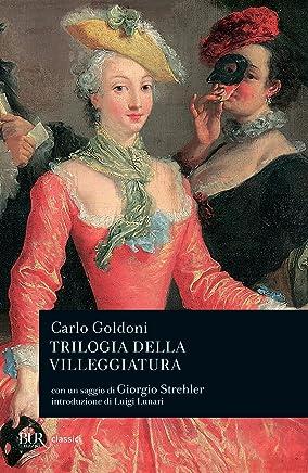 Trilogia della villeggiatura (Teatro Vol. 384)