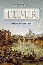 Tiber: Eternal River of Rome