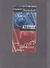 Attitude : Your Most Important Choice