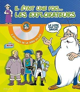 Il était une fois. les explorateurs : Avec 2 épisodes de la série en DVD : Les premiers explorateurs ; Magellan (1DVD) (Hello Maestro)