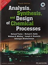 Analysis, Synthesis And Design Of Chemical Processes, 4Th Edition