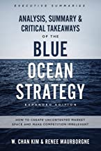 Analysis, Summary & Critical Takeaways of The Blue Ocean Strategy, Expanded Edition