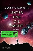 Unter uns die Nacht: Roman (Wayfarer 3) (German Edition)