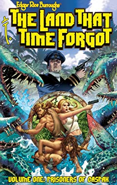 Edgar Rice Burroughs The Land That Time Forgot GN TPB