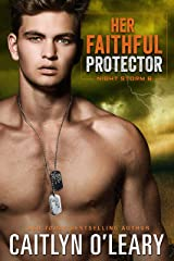 Her Faithful Protector: A Navy SEAL Romance (Night Storm Book 6) Kindle Edition