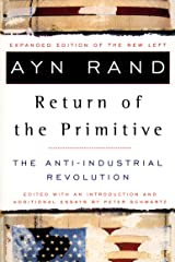 The Return of the Primitive: The Anti-Industrial Revolution (English Edition) eBook Kindle