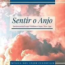 Sentir o Anjo - 24 Faixas Instrumental com Violino e Arpa, Música dos Anjos Celestiais, New Age