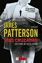 Vías cruzadas: Un caso de Alex Cross (LOS IMPERDIBLES) (Spanish Edition)
