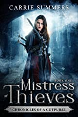 Mistress of Thieves (Chronicles of a Cutpurse Book 1) Kindle Edition