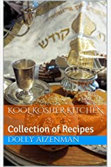 Kool Kosher Kitchen: Collection of Recipes Kindle Ausgabe