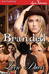 Branded (Siren Publishing LoveXtreme Special Edition) Kindle Edition