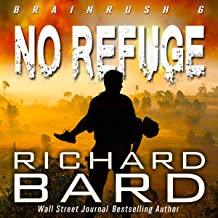 No Refuge: Brainrush Series, Volume 6