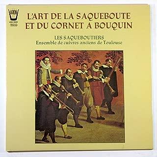 L'Art De La Saqueboute Et Du Cornet A Bouquin