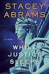 While Justice Sleeps: A Novel Kindle Edition