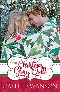 The Christmas Glory Quilt (The Glory Quilts Book 1)