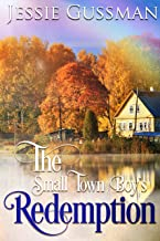 The Small Town Boy's Redemption (Richmond Rebels Sweet Romance Book 1)