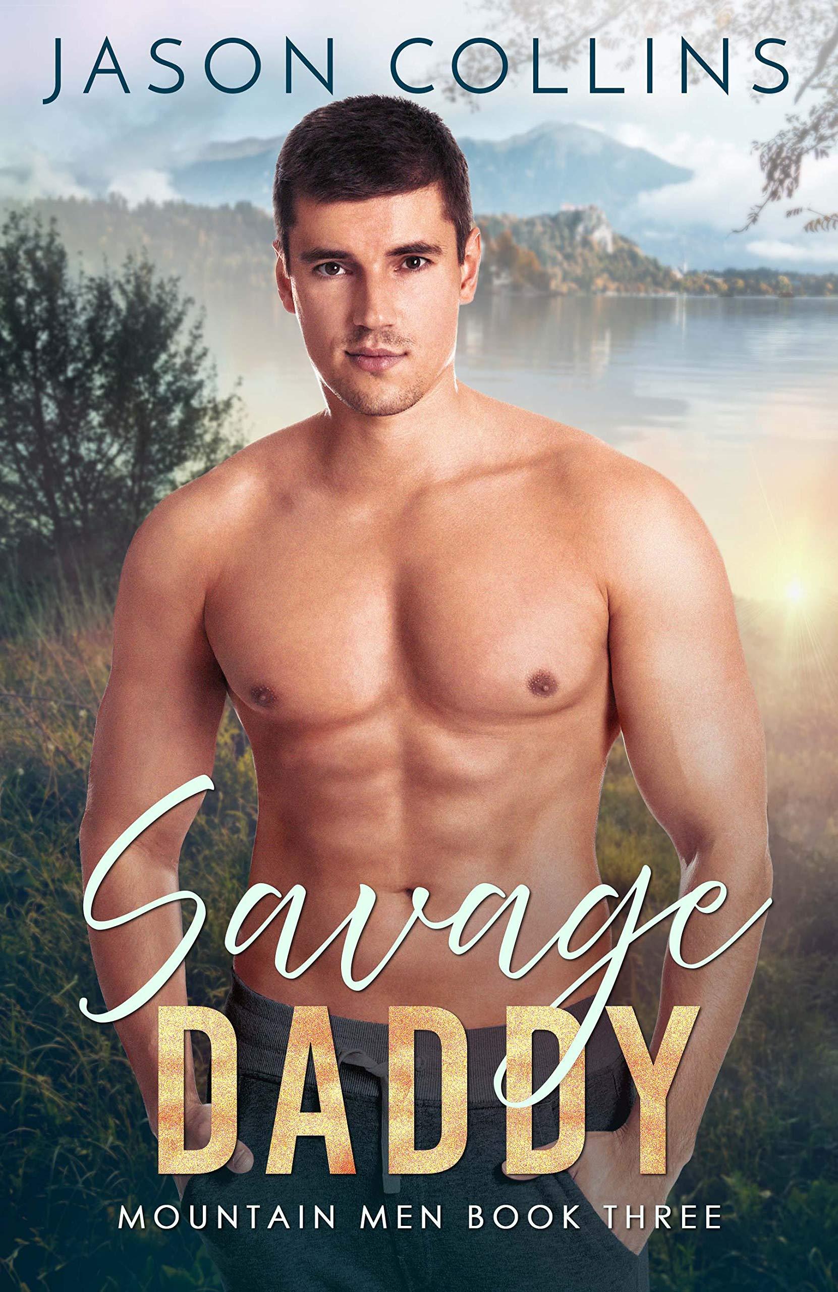 Savage Daddy (Mountain Men Book 3)